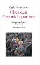 Mandelstam, Ossip ber den Gesprchspartner - Gesprch ber Dante (2 Bde.)
