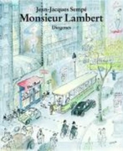 Sempé, Jean-Jacques Monsieur Lambert