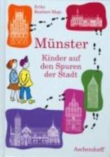 Reichert-Maja, Erika Mnster - Kinder auf den Spuren der Stadt