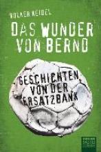 Keidel, Volker Das Wunder von Bernd