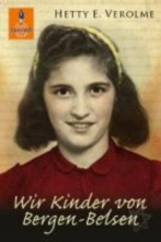 Verolme, Hetty E. Wir Kinder von Bergen-Belsen