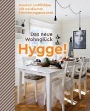 Hellweg, Marion Hygge! Das neue Wohnglück