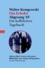 Kempowski, Walter Das Echolot. Abgesang `45