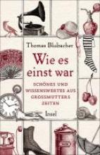 Blubacher, Thomas Wie es einst war