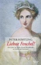 Härtling, Peter Liebste Fenchel!