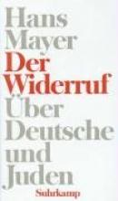 Mayer, Hans Der Widerruf