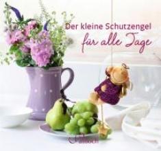 Griesbeck, Dorothee Der kleine Schutzengel fr alle Tage