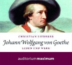 Liederer, Christian Johann Wolfgang von Goethe