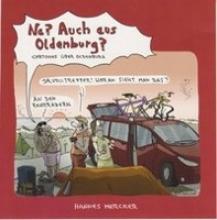 Mercker, Hannes Na? Auch aus Oldenburg?