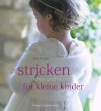 Knight, Erika Stricken - schön und leicht für kleine Kinder