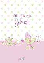 Erath, Irmgard Alles Gute zur Geburt