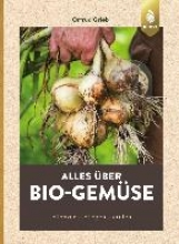 Grieb, Ortrud Alles über Bio-Gemüse