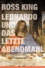 King, Ross Leonardo und Das Letzte Abendmahl