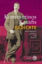 Kavafis, Konstantinos Gedichte. Das Hauptwerk