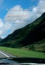 Graumann-Schwarz, Richard Gebackene Serpentinen