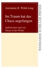 Wildi-Lang, Antoinette R. Im Traum hat das Chaos angefangen