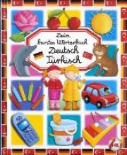 Dein buntes Wrterbuch: Deutsch-Trkisch