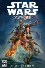 Ostrander, John Star Wars Comics 72 - Dawn of the Jedi I - Machtsturm