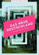 Ezli, Özkan,   Staupe, Gisela Das Neue Deutschland