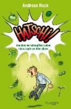Hock, Andreas Hatschi! Aus dem verschnupften Leben eines tapferen Allergikers