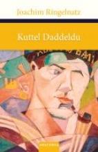 Ringelnatz, Joachim Kuttel Daddeldu