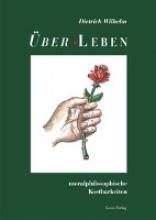 Wilhelm, Dietrich Über-Leben