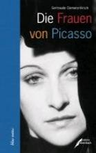 Clemenz-Kirsch, Gertraude Die Frauen von Picasso