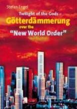 Engel, Stefan Stefan Engel, Twilight of the Gods - Götterdämmerung over the