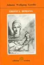 Goethe, Johann Wolfgang von Erotica Romana