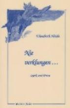Heidt, Elisabeth Nie verklungen ...