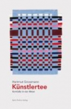 Grossmann, Hartmut Knstlertee