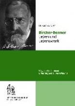 Bircher, Ralph Bircher-Benner Leben und Lebenswerk