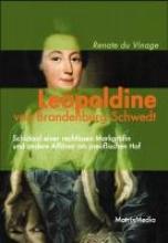 Vinage, Renate du Leopoldine von Brandenburg-Schwedt