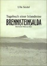 Seidel, Ulla Brennisteinsalda