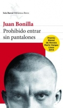 Bonilla, Juan Prohibido entrar sin pantalones Forbidden to Enter without Pants