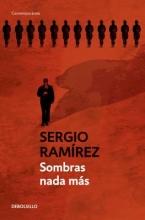 Ramairez, Sergio Sombras NADA Mas The Shadow Behind Somoza