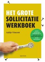 Aaltje  Vincent Het grote sollicitatiewerkboek