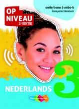 Minke van Dam, Geertje  Plug, Jantje  Rittersma Op Niveau 3 vmbo-b Leeropdrachtenboek