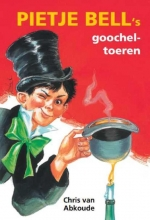 Chris van Abkoude Pietje Bell serie Pietje Bell`s goocheltoeren