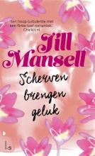 Jill  Mansell Scherven brengen geluk (POD)