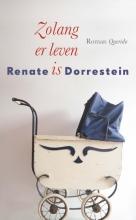 Renate Dorrestein , Zolang er leven is