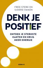 Fred  Sterk, Sjoerd  Swaen Denk je positief