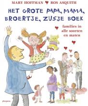 Mary  Hoffman Het grote papa, mama, broertje, zusje boek