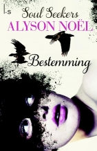 Alyson  Noel Soul Seekers 1 Bestemming