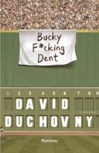 David  Duchovny Bucky f*cking Dent