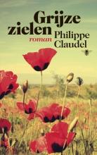 Claudel, Philippe Grijze zielen
