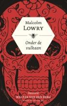 Lowry, Malcolm Onder de vulkaan