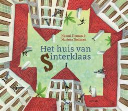 Naomi  Tieman Het huis van Sinterklaas