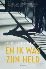 Rindert Kromhout , En ik was zijn held