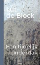 Lut de Block Een tijdelijk onderdak